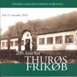 Bog: 200-året for Thurøs frkøb. Pris: 150 kr.